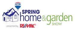 Spring Home and Garden Show presented by RE/MAX
